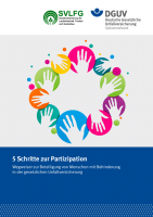 5 Schritte zur Partizipation - Wegweiser zur Beteiligung von Menschen mit Behinderung in der gesetzlichen Unfallversicherung