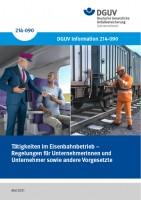 Tätigkeiten im Eisenbahnbetrieb – Regelungen für Unternehmerinnen und Unternehmer sowie andere Vorgesetzte
