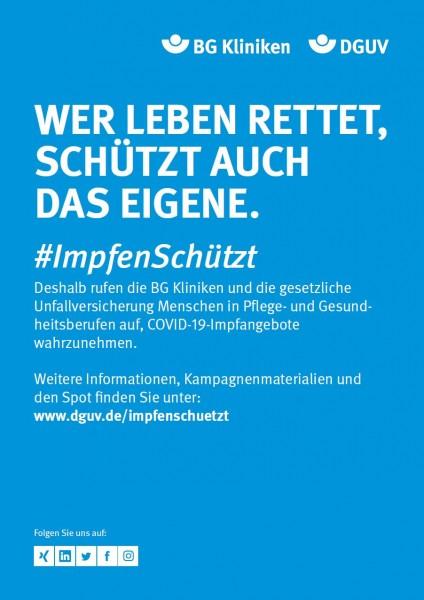 """Plakat #ImpfenSchützt """"Wer Leben rettet, schützt auch das eigene."""" (DGUV und BG Kliniken)"""