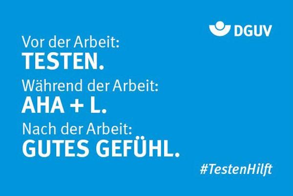 "Motiv #TestenHilft, ""Testen, AHA+L, Gutes Gefühl"" (DGUV)"