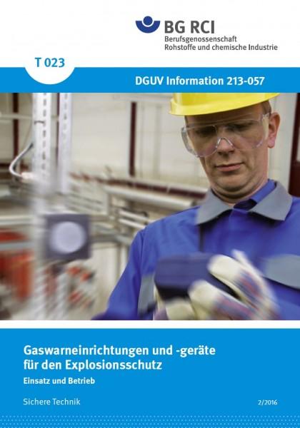 """Gaswarneinrichtungen für den Explosionsschutz - Einsatz und Betrieb (Merkblatt T 023 der Reihe """"Sich"""