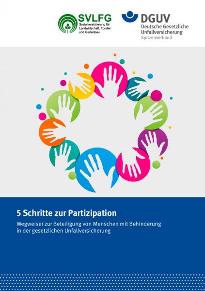 5 Schritte zur Partizipation - Wegweiser zur Beteiligung von Menschen mit Behinderung in der gesetzl