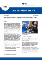 Berufskrankheit Carpaltunnel-Syndrom (CTS) (Aus der Arbeit des IFA Nr. 0359)