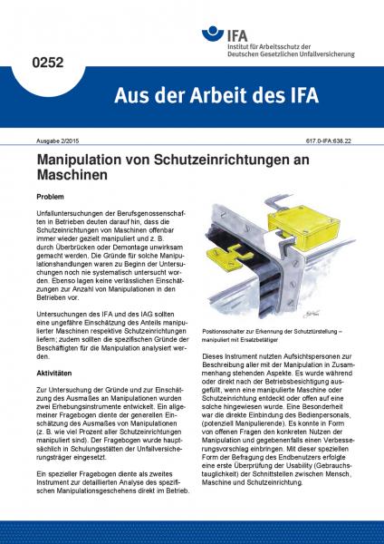 Manipulation von Schutzeinrichtungen an Maschinen. Aus der Arbeit des IFA Nr. 0252