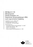 BIA-Symposium Erhöhte Akzeptanz von Persönlichen Schutzausrüstungen (PSA) durch ergonomische Gestaltung, BIA-Report 2/99