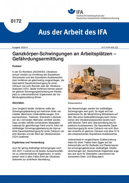 Ganzkörper-Schwingungen an Arbeitsplätzen - Gefährdungsermittlung. Aus der Arbeit des IFA Nr. 0172