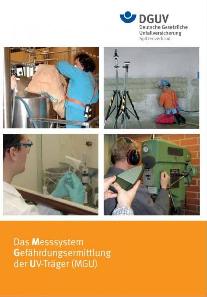 Das Messsystem Gefährdungsermittlung der UV-Träger (MGU)