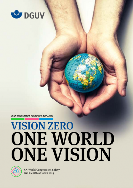 DGUV Prevention Yearbook 2014/2015 Vision Zero: One World, One Vision