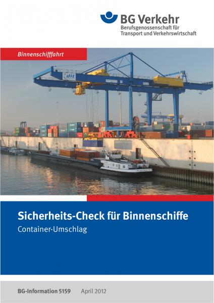 Sicherheits-Check für Binnenschiffe, Container-Umschlag