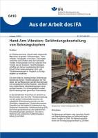 Hand-Arm-Vibration: Gefährdungsbeurteilung von Schwingstopfern (Aus der Arbeit des IFA 0410)