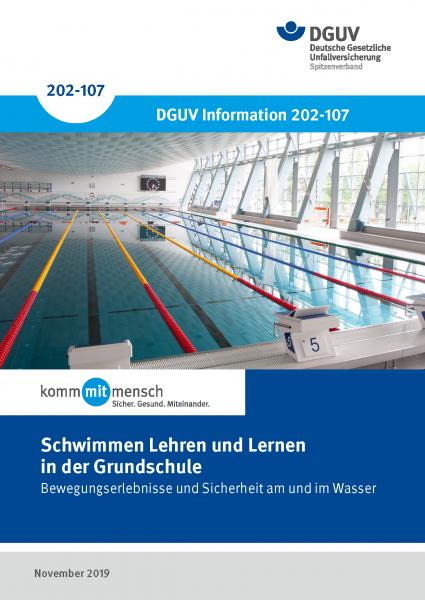 Schwimmen Lehren und Lernen in der Grundschule, DGUV Information 202-107