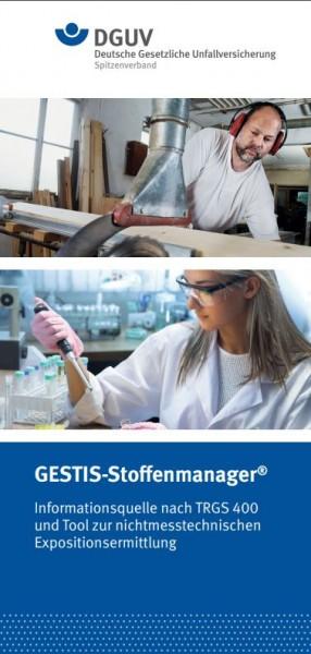 GESTIS-Stoffenmanager® - Informationsquelle nach TRGS 400 und Tool zur nichtmesstechnichen Expositio