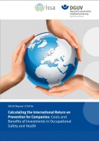 DGUV Report 1/2013e Calculating the International Return on Prevention för Companies: Costs and Benefits of Investments in Occupational Safety and Health