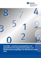 Geschäfts- und Rechnungsergebnisse 2013 der gewerblichen Berufsgenossenschaften und Unfallversicherungsträger der öffentlichen Hand