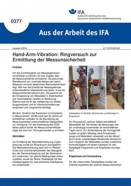 Hand-Arm-Vibration: Ringversuch zur Ermittlung der Messunsicherheit (Aus der Arbeit des IFA Nr. 0377