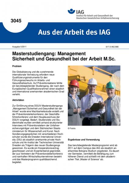 Masterstudiengang: Management Sicherheit und Gesundheit bei der Arbeit M.Sc. Aus der Arbeit des IAG
