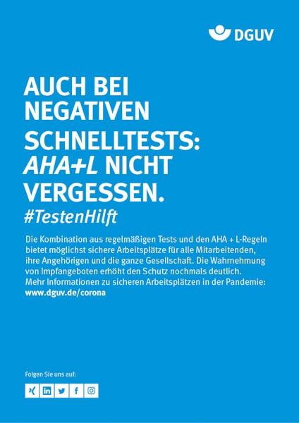 """Plakat #TestenHilft, """"Auch bei negativen Schnelltests: AHA + L nicht vergessen"""" (DGUV) Hochformat"""