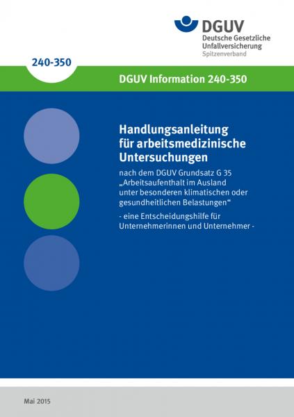 """Handlungsanleitung für arbeitsmedizinische Untersuchungen nach dem DGUV Grundsatz G 35 """"Arbeitsaufen"""