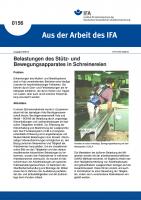 Belastungen des Stütz- und Bewegungsapparates in Schreinereien. Aus der Arbeit des IFA Nr. 0156