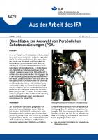 Checklisten zur Auswahl von Persönlichen Schutzausrüstungen (PSA). Aus der Arbeit des IFA Nr. 0270