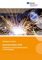 IFA Report 5/2020: Grenzwerteliste 2020 – Sicherheit und Gesundheitsschutz am Arbeitsplatz