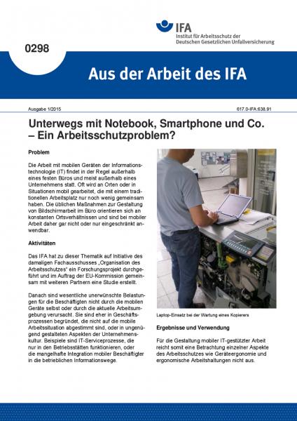 Unterwegs mit Notebook, Smartphone und Co. – Ein Arbeitsschutzproblem? Aus der Arbeit des IFA Nr. 0