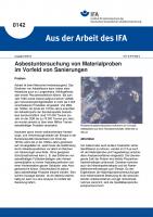 Asbestuntersuchung von Materialproben im Vorfeld von Sanierungen. Aus der Arbeit des IFA Nr. 0142