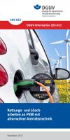 Rettungs- und Löscharbeiten an PKW mit alternativer Antriebstechnik
