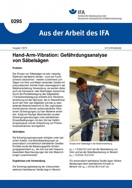 Hand-Arm-Vibration: Gefährdungsanalyse von Säbelsägen. Aus der Arbeit des IFA Nr. 0295