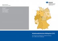 Arbeitsmedizinisches Kolloquium 2012 der Deutschen Gesetzlichen Unfallversicherung am 15. März 2012 in Göttingen