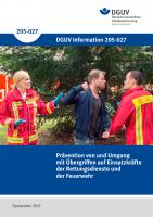Prävention von und Umgang mit Übergriffen auf Einsatzkräfte der Rettungsdienste und der Feuerwehr