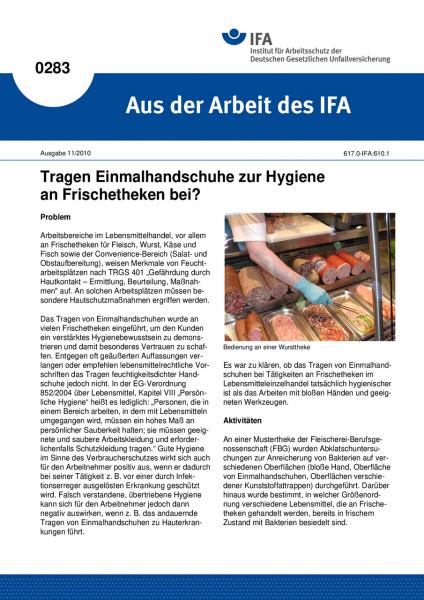 Tragen Einmalhandschuhe zur Hygiene an Frischetheken bei? Aus der Arbeit des IFA Nr. 0283
