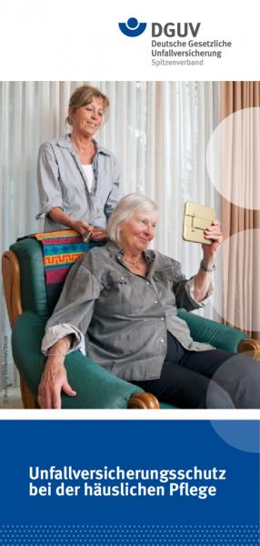 Unfallversicherungsschutz bei der häuslichen Pflege