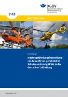 Mustergefährdungsbeurteilung zur Auswahl von persönlicher Schutzausrüstung (PSA) in der deutschen Luftrettung
