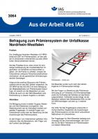 Befragung zum Prämiensystem der Unfallkasse Nordrhein-Westfalen (Aus der Arbeit des IAG Nr. 3064)