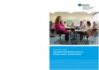 DGUV Report 2/2013 Das ergonomische Klassenzimmer als Beitrag zur guten, gesunden Schule