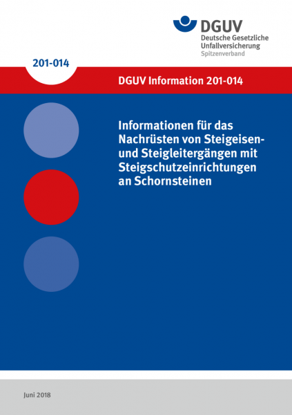 Informationen für das Nachrüsten von Steigeisen- und Steigleitergängen mit Steigschutzeinrichtungen