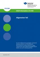Allgemeiner Teil - Von den Unfallversicherungsträgern anerkannte Analysenverfahren zur Feststellung der Konzentrationen krebserzeugender, erbgutverändernder oder fortpflanzungsgefährdender Stoffe in der Luft in Arbeitsbereichen