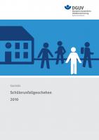 Statistik zum Schülerunfallgeschehen 2010