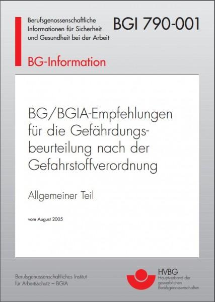BG/BGIA-Empfehlungen für die Gefährdungsbeurteilung nach der Gefahrstoffverordnung - Allgemeiner Tei