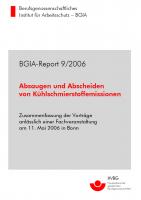 Abscheiden und Absaugen von Kühlschmierstoffemissionen, BGIA-Report 9/2006
