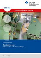 Bandsägewerke - Arbeitssicherheit an Maschinen und Anlagen