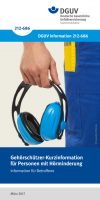 Gehörschützer-Kurzinformation für Personen mit Hörminderung – Information für Betroffene