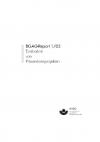 BGAG Report 1/2003: Evaluation von Präventionsprojekten