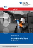 Schweißtechnische Arbeiten mit chrom- und nickellegierten Zusatz- und Grundwerkstoffen