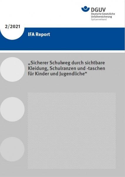 IFA Report 2/2021: Sicherer Schulweg durch sichtbare Kleidung, Schulranzen und -taschen für Kinder u