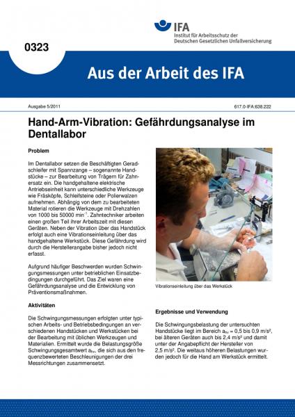 Hand-Arm-Vibration: Gefährdungsanalyse im Dentallabor. Aus der Arbeit des IFA Nr. 0323