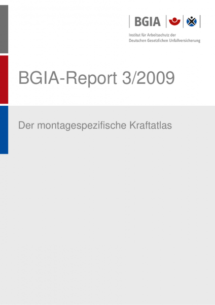 Der montagespezifische Kraftatlas, BGIA-Report 3/2009