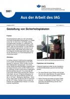 Gestaltung von Sicherheitsplakaten. Aus der Arbeit des IAG Nr. 3001