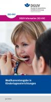 Medikamentengabe in Kindertageseinrichtungen
